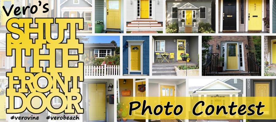 Vero's Shut The Front Door Photo Contest